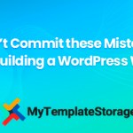 Oops! Don't Commit these Mistakes while Building a WordPress Website!