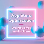 App Store Optimization 🥇 ASO Guide for Google Play & App Store (2019)