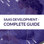 SaaS Development – Complete Guide