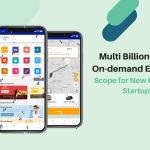 Multi Billion Dollar On-demand Economy: Scope for New Uber for X Startups to Take a Share in this Market