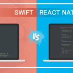 Swift vs React Native: Why iOS Developers are Flocking towards Them?