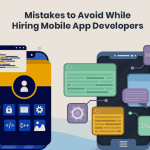 Alerting Mistakes to Avoid While Hiring Mobile App Developers in 2021