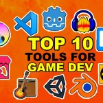 Top 10 Free Tools to use for Game Development in 2021