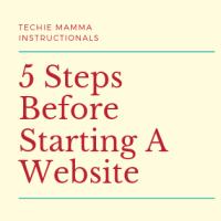 5 Steps Before Starting A Website