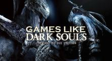 Best Games Like Dark Souls For Action-Packed Gaming