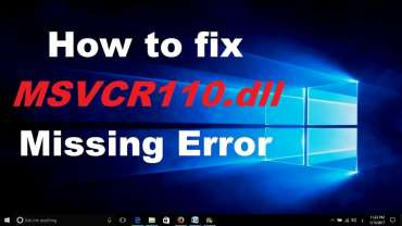 How to Fix Msvcr110.dll is missing