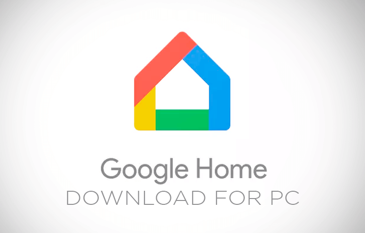 Google Home App Windows