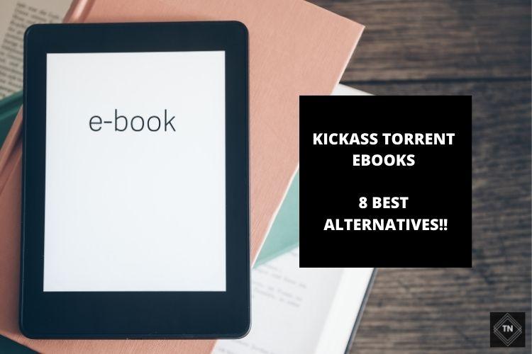 kickass Torrent eBooks | 8 Best Alternatives To Kickass Torrents