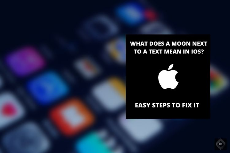 What Does A Moon Next To A Text Mean In IOS?