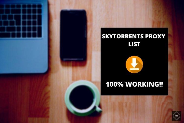 Skytorrents Proxy List (100% Working!!) | Unblock Skytorrents