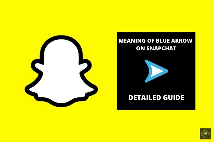 What Does A Blue Arrow Mean On Snapchat? Detailed Guide