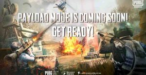 PUBG Mobile Payload Mode Arriving on 23rd October 2