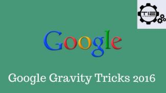 4 Best Google Gravity Tricks to Experience