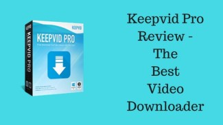 Keepvid Pro Review – The best video downloader ever
