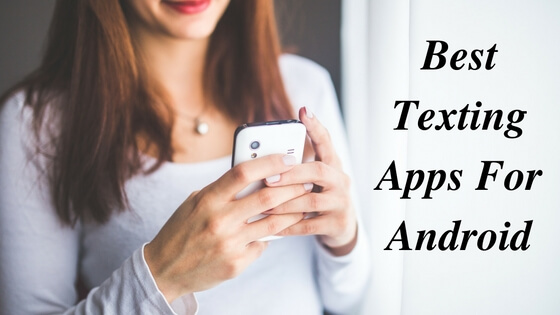 Best Texting Apps For Android