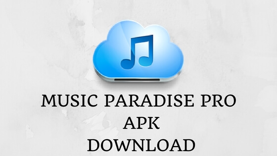 download music paradise for free