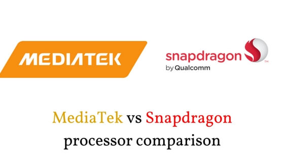 MediaTek vs Snapdragon processor comparison