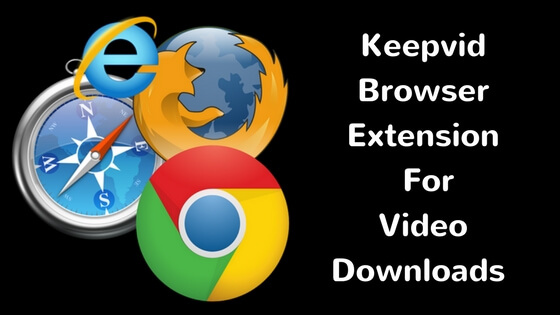 Keepvid Browser Extensions