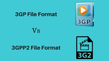 What is 3GP and 3G2 File Format & their Differences