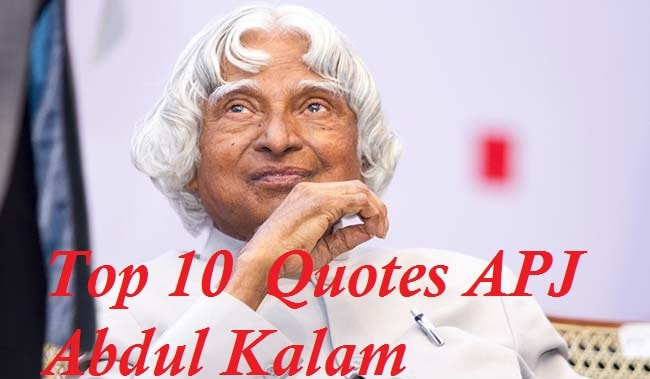 Top 10 APJ Abdul Kalam Quotes