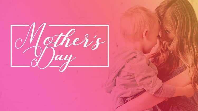 FAMOUS SLOGANS ON MOTHER'S DAY