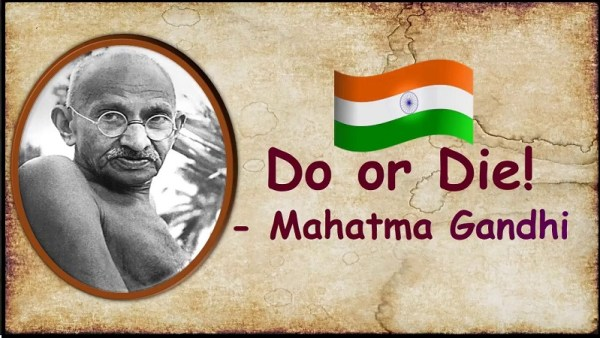 Mahatma Gandhi Slogan do or die