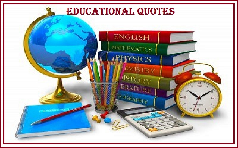 Motivational Educational Quotes And Sayings