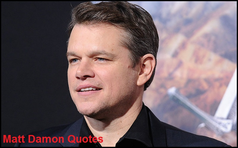Inspirational Matt Damon Quotes