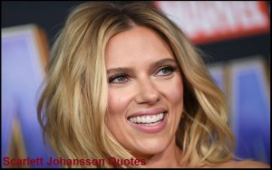 Motivational Scarlett Johansson Quotes