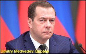 Motivational Dmitry Medvedev Quotes