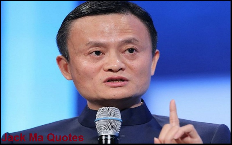 Motivational Jack Ma Quotes