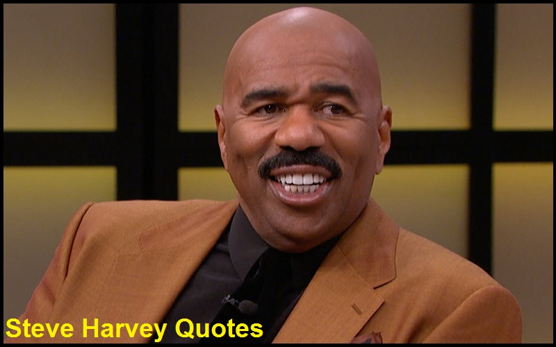 Motivational Steve Harvey Quotes