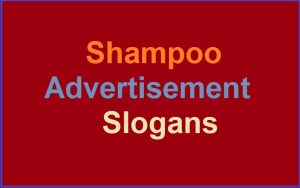 Famous Shampoo Advertisement Slogans And Sayings