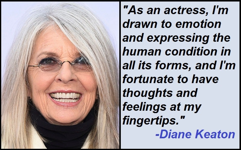 Inspirational Diane Keaton Quotes