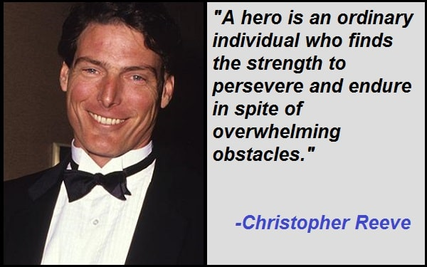 Inspirational Christopher Reeve Quotes