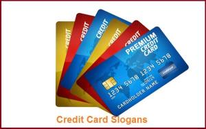 Famous Credit Card Slogans And Sayings