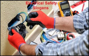 Famous Electrical Safety Slogans And Sayings