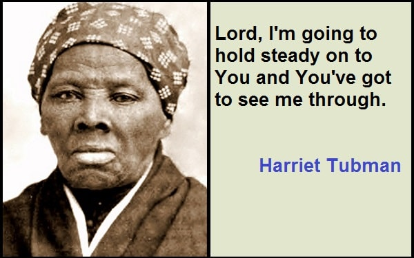 Inspirational Harriet Tubman Quotes
