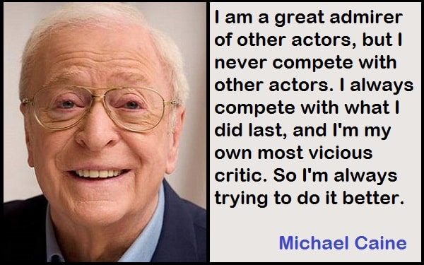 Inspirational Michael Caine Quotes