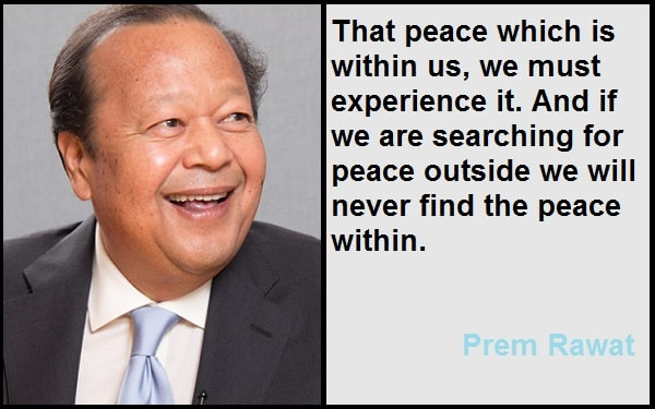 Inspirational Prem Rawat Quotes