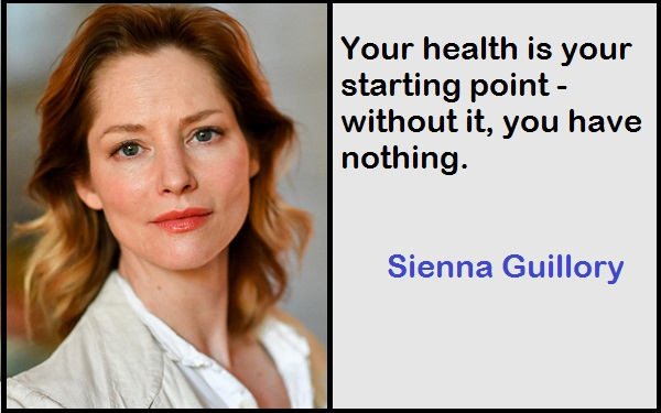 Inspirational Sienna Guillory Quotes