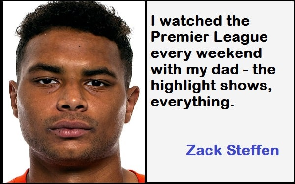 Inspirational Zack Steffen Quotes