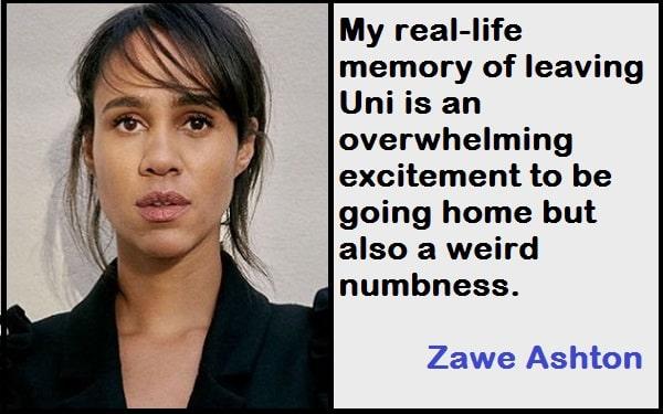 Inspirational Zawe Ashton Quotes