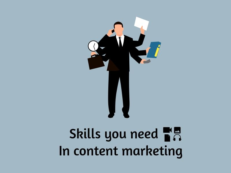 what are skills you need in content marketing