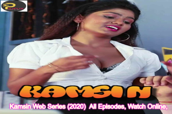 Kamsin Web Series (2020) Piliflix: Cast, All Episodes, Watch Online, Release Date, Images