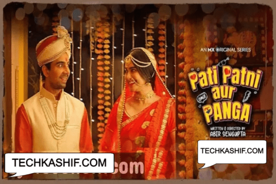 Pati Patni Aur Panga Web Series All Episodes Available To Watch Online Or Download