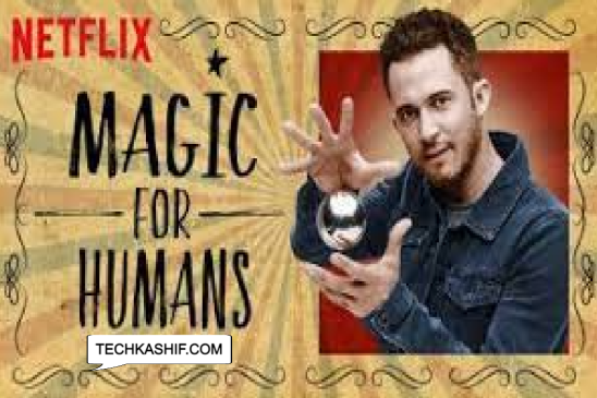 Magic for Humans Spain Netflix Series _ Cast_ Release Date_ Posters_ Release Date