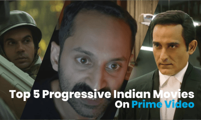 5 Must-Watch Progressive Indian Movies On Prime Video