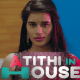 Atithi In House All episodes online on the Kooku app