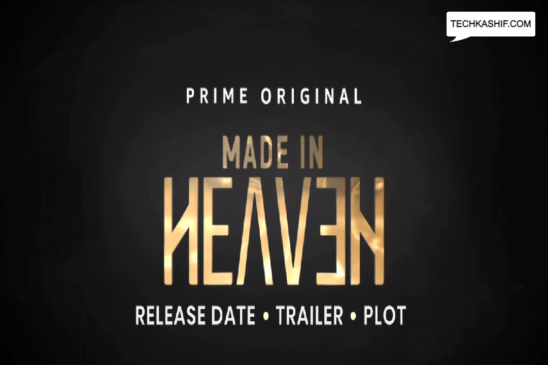 Made In Heaven season 2 release date, trailer, plot, cast and everything else